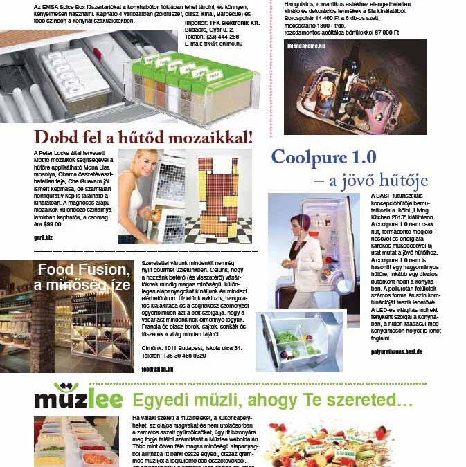 Egyik kedves ügyfelünk a Food Fusion – az Otthonok és Kertek Magazinban..
